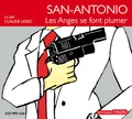 Frédéric Dard - San Antonio - Les Anges se font plumer. 1 CD audio MP3