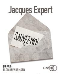 Jacques Expert - Sauvez-moi. 1 CD audio MP3