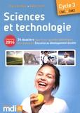 Claire Le Meur et Didier Lorès - Sciences et technologie CM1-CM2 Cycle 3 - 34 dossiers répartis en 4 grandes thématiques dont 6 dossiers Education au développement durable. 1 Cédérom