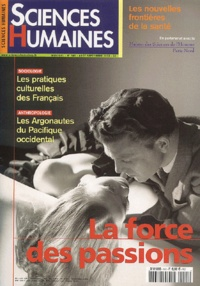 Didier Fassin et Michel Meyer - Sciences Humaines N° 141 Août-septembr : La force des passions.