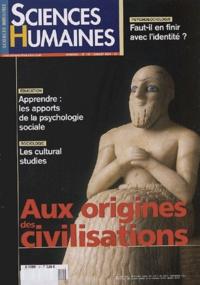 Catherine Halpern et Nicolas Journet - Sciences Humaines N° 151, Juillet 2004 : Aux origines des civilisations.