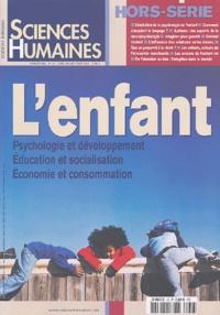Jean-François Dortier et Gilles Marchand - Sciences Humaines N° 45, Juin-Juillet- : L'enfant - Psychologie et développement, Education et socialisation, Economie et consommation.