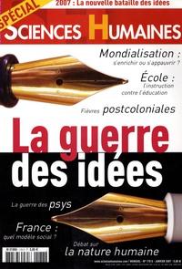 Martine Fournier - Sciences Humaines N° Spécial 178, Janv : La guerre des idées.