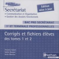 Christine Aubert - Secrétariat : Corrigés et fichiers élèves des tomes 1 et 2, Bac Pro.