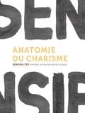 Isabelle Kalinowski et Manuel Schotté - Sensibilités N° 1 : Anatomie du charisme.