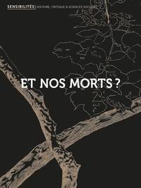 Anouche Kunth et Stéphanie Sauget - Sensibilités N° 8 : Et nos morts ?.