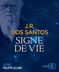 José Rodrigues Dos Santos - Signe de vie. 2 CD audio MP3