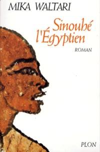 Mika Waltari - Sinouhé l'Egyptien.