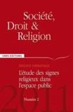 Thierry Rambaud - Société, droit et religion N° 2/2011 : L'étude des signes religieux dans l'espace public.