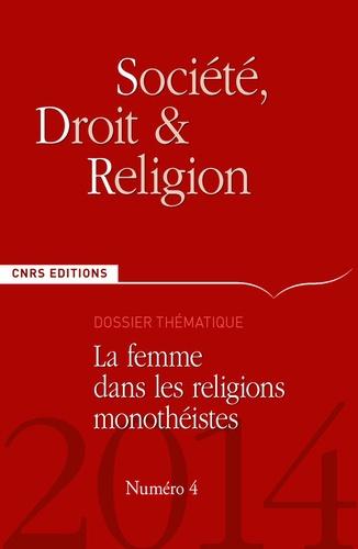 Thierry Rambaud - Société, droit et religion N° 4/2014 : La femme dans les religions monothéistes.