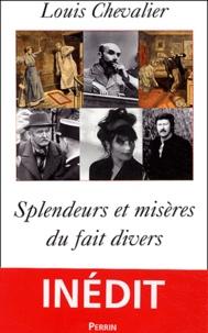 Louis Chevalier - Splendeurs et misères du fait divers.