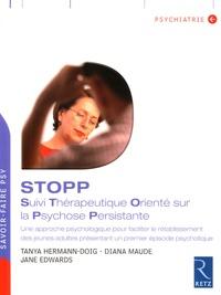 Jane Edwards et Diana Maude - STOPP - Suivi Thérapeutique Orienté sur la Psychose Persistante.