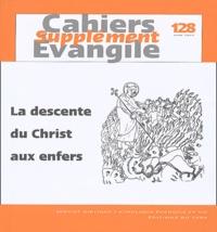Rémi Gounelle - Supplément aux Cahiers Evangile N° 128, Juin 2004 : 1 Pierre 3, 18-20 et la descente du Christ aux enfers.