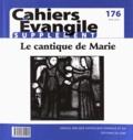 Michel Berder et Corina Combet-Galland - Supplément aux Cahiers Evangile N° 176 : Le cantique de Marie, mère de Jésus (Luc 1, 46-55).