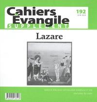 Régis Burnet - Supplément aux Cahiers Evangile N° 192, juin 2020 : Lazare.