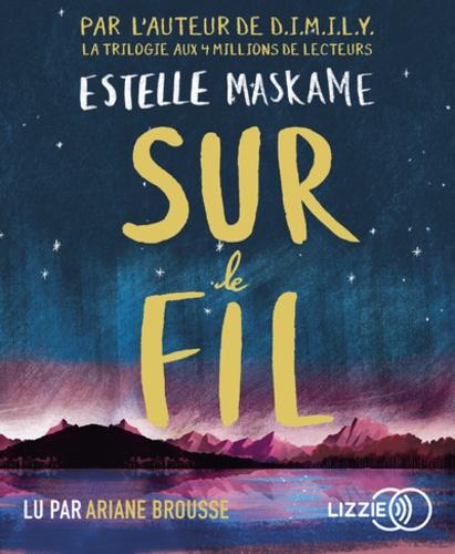 Estelle Maskame - Sur le fil. 1 CD audio MP3