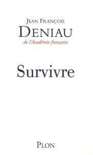 Jean-François Deniau - Survivre.