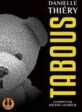 Danielle Thiéry - Tabous. 1 CD audio