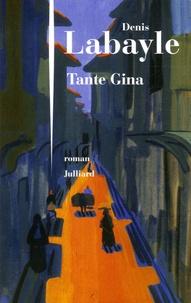 Denis Labayle - Tante Gina.