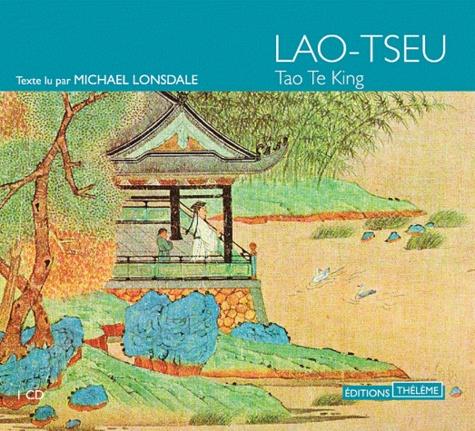 Tao Te King  avec 1 CD audio