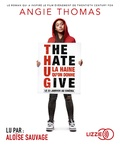 Angie Thomas - The hate U give. 1 CD audio MP3