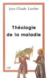 Jean-Claude Larchet - Théologie de la maladie.