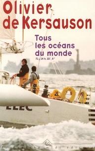 """Olivier de Kersauson - Tous les océans du monde - 71 j, 14 h, 22', 8""""."""