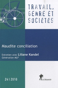 Hélène Périvier et Rachel Silvera - Travail, genre et sociétés N° 24, novembre 2010 : Maudite conciliation.