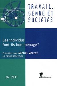 Sophie Ponthieux et Thomas Amossé - Travail, genre et sociétés N° 26, novembre 2011 : Les individus font-ils bon ménage ?.