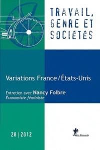 Margaret Maruani - Travail, genre et sociétés N° 28, Novembre 2012 : Variations France-Etats-Unis.