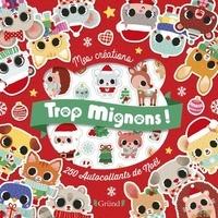 Stéphanie Rousseau - Trop mignons ! - 250 autocollants de Noël.