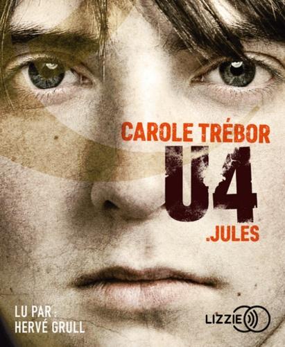 U4  Jules -  avec 1 CD audio MP3