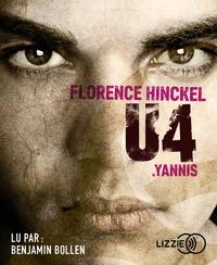 Florence Hinckel - U4  : Yannis. 1 CD audio