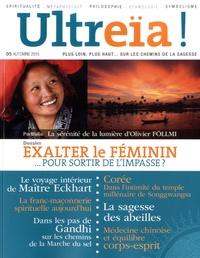 Bernard Chevilliat - Ultreïa ! N° 5, automne 2015 : Exalter le féminin - Pour sortir de l'impasse.