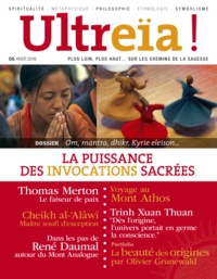 Bernard Chevilliat - Ultreïa ! N° 6, hiver 2016 : La puissance des invocations sacrées.