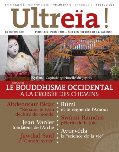 Florence Quentin - Ultreïa ! N° 9, automne 2016 : Le bouddhisme occidental à la croisée des chemins.