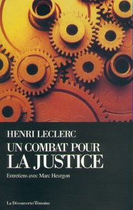 Henri Leclerc - Un combat pour la justice.
