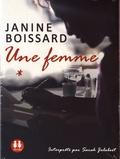 Janine Boissard - Une femme. 1 CD audio MP3