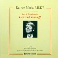 Claude Aufaure et Laurent Terzieff - Une heure avec Rilke - CD audio.