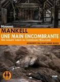 Henning Mankell - Une main encombrante. 1 CD audio MP3