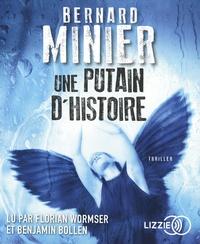 Bernard Minier - Une putain d'histoire. 1 CD audio MP3