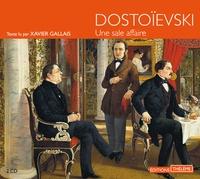 Fédor Dostoïevski - Une sale affaire. 2 CD audio