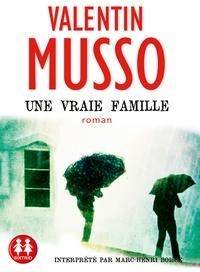 Valentin Musso - Une vraie famille. 1 CD audio MP3