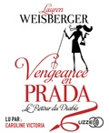 Lauren Weisberger - Vengeance en Prada. 2 CD audio MP3