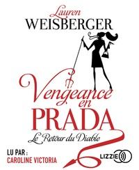 Lauren Weisberger - Vengeance en Prada. 2 CD audio MP3