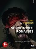 Gilda Piersanti et Hélène Lausseur - Vengeances romaines. 1 CD audio MP3