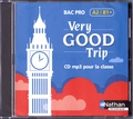 Malika Saidi et Isabelle Augé - Very Good Trip Bac Pro A2/B1+. 1 CD audio MP3