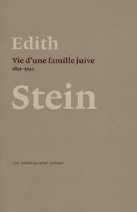 Edith Stein - Vie d'une famille juive.