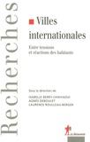 Isabelle Berry-Chikhaoui et Agnès Deboulet - Villes internationales - Entre tensions et réactions des habitants.