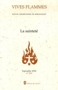 Marie-Bruno Borde et Charles-Henry de Marie Reine Immaculée - Vives flammes N° 264, Septembre 20 : La sainteté.